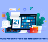What to Do When the Unexpected Happens: Future Proofing Your B2B Marketing Strategy
